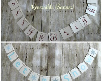 Merry & Bright Banner • Christmas Decor • Reversible Holiday Banner • Let it Snow Mantle • Sparkly Winter Decor • Christmas Mantle Banner