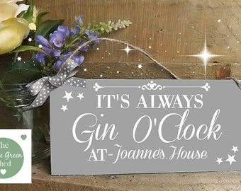 It's Always Gin O'clock Friend Neighbour Hanging Sign Family Plaque  Alcohol Gift