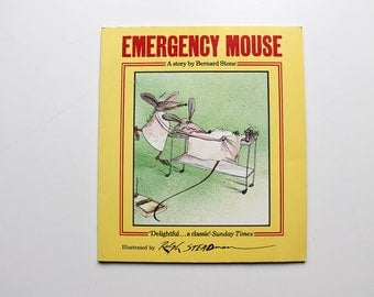Rare Emergency Mouse by Bernard Stone Illustrated by Ralph Steadman 1981