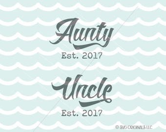 Aunt and Uncle SVG Cricut Explore & more. New Aunt Aunty Uncle To Be SVG