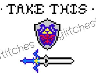 "Legend Of Zelda inspired ""Take this"" Cross Stitch Pattern"
