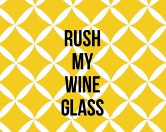 SUMMER SALE Rush my wine glass option - please add to have your glass on a rush