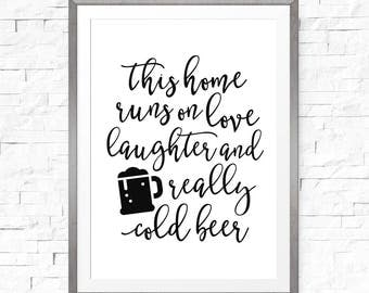 This home runs on, love and laughter, Home decor, Inspirational print, Inspirational sign, Home print, Family quote, Kitchen decor print
