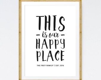 Custom family print, Family print, Personalised print, Family art, Housewarming gift, This is our happy place, Custom printable