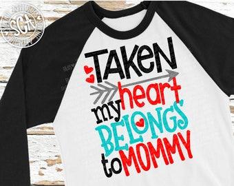 Boys Valentines Day SVG, Taken my heart belongs to mommy svg, Mothers Day svg, socuteappliques, mommys boy svg design, new baby svg