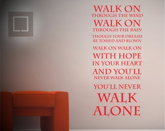 You'll never walk alone - Liverpool FC - Wall sticker - Lyrics - Vinyl Decal