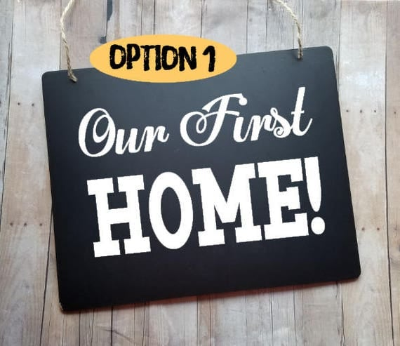 Our first home sign new home photo prop real estate sign for New home sign
