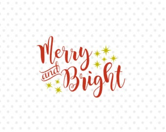 Merry and Bright svg, Sign Svg, Christmas Svg, Digital Cutting File, PDF, DXF, SVG