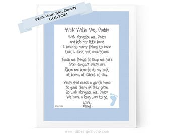 Personalized Print, Walk With Me Daddy, Father's Day Gift, Father's Day Poem, New Baby Gift, Father's Day Print, First Father's Day, D67-E3B