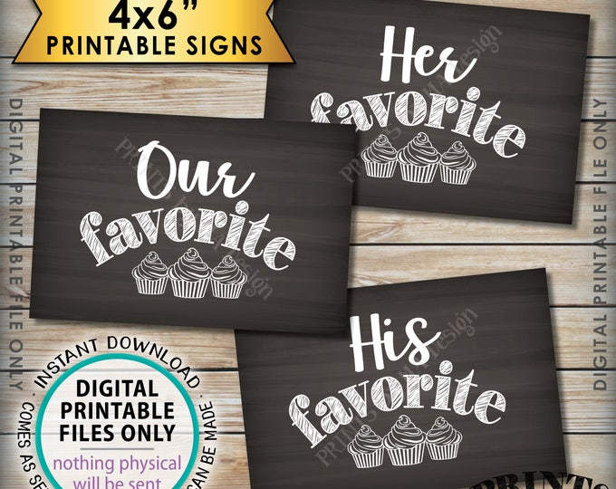 """Cupcake Signs, His Favorite Her Our Favorite Sweet Treats Dessert Bar, Three Chalkboard Style PRINTABLE 4x6"""" Instant Download Wedding Signs"""