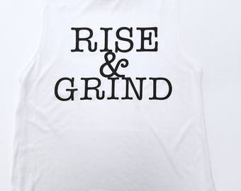 Rise And Grind Muscle Tank Top, Fun Gym Tank Top, Cute Workout Tank Top, Get Up and Go Muscle Tank, Rise and Shine, Work Bitch, Good Morning
