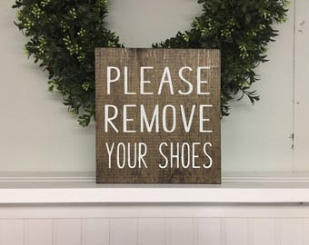 Please remove Shoes Sign, Remove Shoes Sign, No Shoes Door Signs, remove shoes sign, welcome sign, no shoes wood sign,