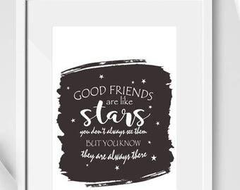 Good friends are like stars A4 Print / Best Friends Print