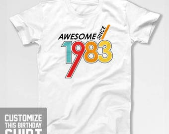 Personalized Birthday T Shirt 35th Birthday Gift Custom Year Bday Present For Him Awesome Since 1983 Birthday Mens Ladies Tee CTM-1137