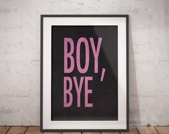Boy, Bye   R&B Lyrics, RnB Lyrics, Pop Lyrics, Song Lyrics, Hip Hop Wall Art, Typography, Immediate Download, Printable Poster, Pop Culture