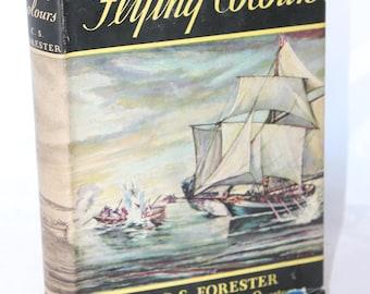 Flying Colours  / C. S. Forester -- Hardback, Dust Jacket -- Grossett & Dunlap, Hornblower, Napoleon -- 1939 Flyleaf
