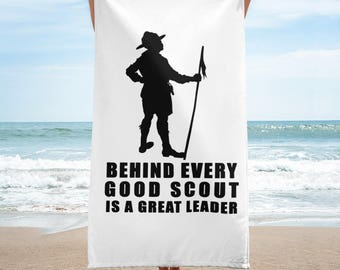 Behind Every Good Scout Is a Great Leader Towel | Boy Scout Towel | Girl Scout Towel | Scout Gift Ideas | Scout Birthday Gift