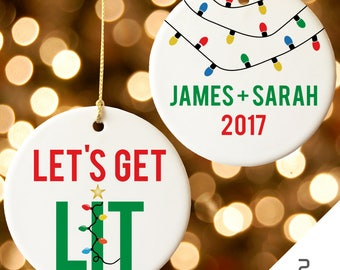 Let's Get Lit Christmas Ornament, Newlywed Ornament, Our First Christmas Ornament, Personalized Ornament, Couple Ornament, Funny Ornament