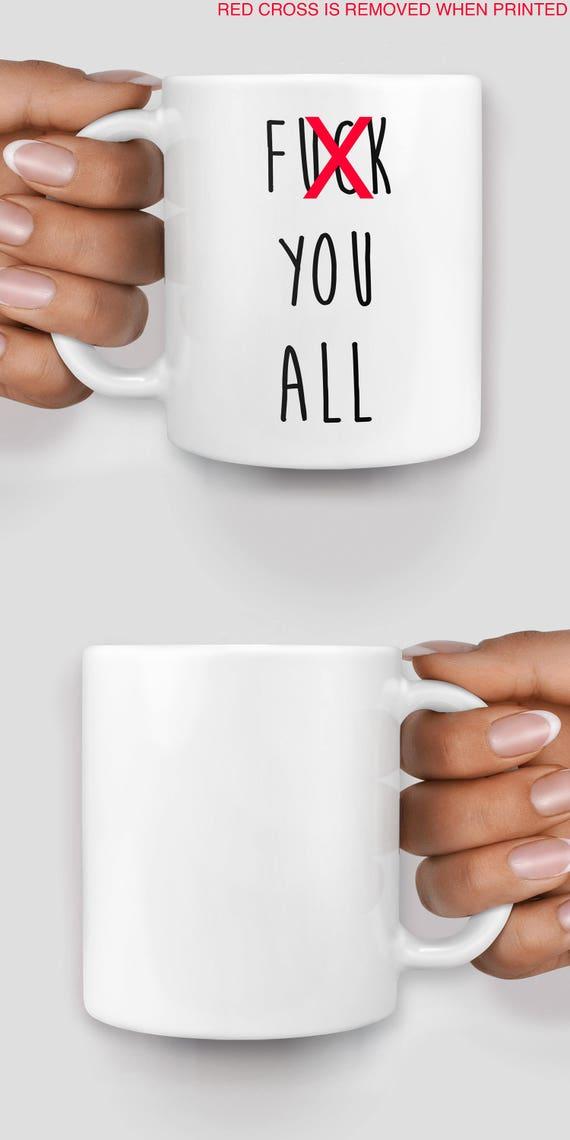 F*ck you all mug - Christmas mug - Funny mug - Rude mug - Mug cup 4P004