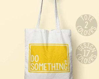 Do something canvas tote bag, eco friendly bag, gift ideas for teen girl, strong woman, protest bag, america good cause, grl pwr, rights