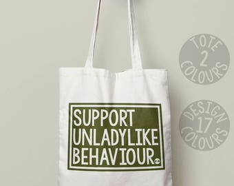 Support Unladylike Behavior strong feminist cotton tote bag, reusable bag, gift for her, fight like a girl, smash the patriarchy, rights