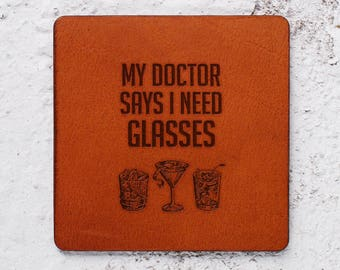 Wedding gift, Funny gift exchange, Leather Coaster, Housewarming gift, Personalised Leather Coasters, Gift for men, Doctor I need glasses
