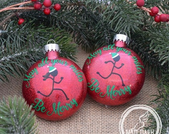 May All Your Miles Be Merry Ornament || Running Ornament || Christmas Ornament
