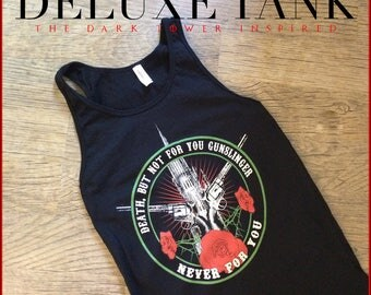 High quality Stephen King The Dark Tower deluxe Tank. This Nameless City Apparel vest style shirt features Guns, Roses, and a great quote!