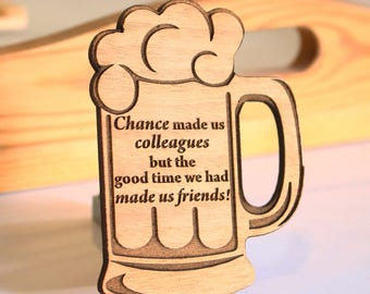Chance made us colleagues gift wood gift for friend colleague gift boy gift man gift men gift best friend gift beer mug beer cup hanging out