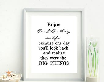 Enjoy the little things in life printable, Home Decor, Office decor, Home office, Kurt Vonnegut quote, inspirational, life quote