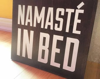 Painted wooden sign, yoga gifts for men, yoga gifts for girls, namaste in bed, namaste gifts, bedroom decor, rustic decor, funny signs
