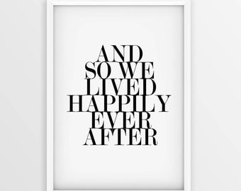 Happily Ever After • Couple Print • Wall Art • Him and Her Print • Scandinavian Wall Print• Love Quote • Black and White Poster • Download.
