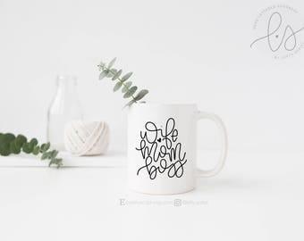 Wife Mom Boss - Mug - Black and White - Coffee Mug - Hand lettered - Script
