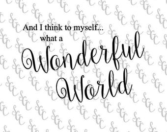 Reusable Stencil - Louis Armstrong Lyrics Wonderful World- 2 sizes to choose from!