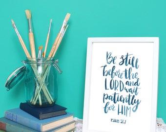 Be Still... Psalm 57 Print