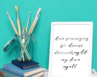 Love So Amazing - Print