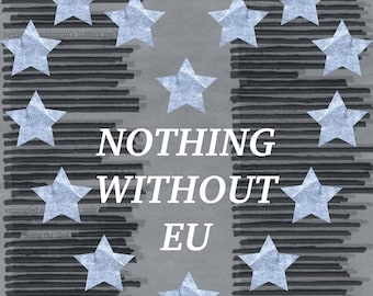 Nothing Without EU - physical EP