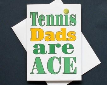 Tennis Dad card, Father's day tennis card, tennis Dads are ace, tennis card, tennis card for Dad, tennis dad birthday card