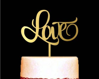 Love Cake Topper, Love Wedding Cake Toppers, Love Gold Cake Topper, Anniversary, Cake Decorations, Engagement, Gold Love Cake Topper