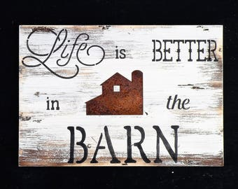 Life Is Better In The Barn Antiqued Ivory Rustic Plaque, Distressed Pine Wood Farmhouse Quote Sign, Rusty Barn Farm Sign, Horse Farm Sign