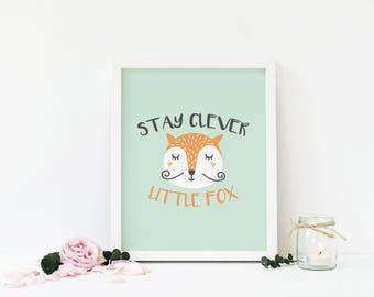 Stay Clever Little Fox Nursery Decor, Nursery Printable Wall Art, Cute Animal Design, Home Decor, Baby Shower Gift, Download, Digital Print