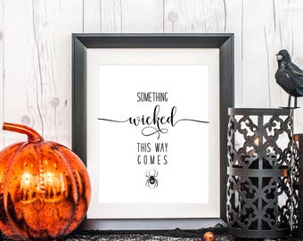 Something Wicked This Way Comes Art, 8 x 10 or 11 x 14, Halloween Art Print, Halloween Decor, Home Decor Print, Printed & Shipped