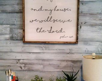 As for me and my house, we will serve the Lord Joshua 24:15- Large Wooden Sign, Bible scripture verse, Rustic, Farmhouse, be still and know