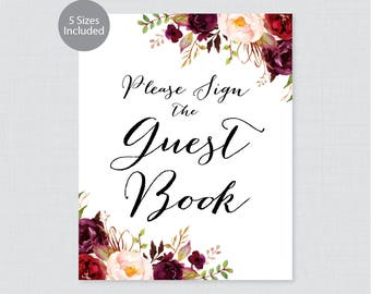 Printable Wedding Guest Book Sign - Marsala and Pink Flower Sign the Guest Book Sign, Rustic Wine Floral Please Sign Our Guest Book 0006