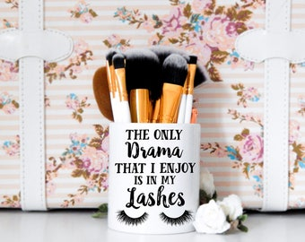 Eyelashes Makeup Brush Holder | Funny Lashes Quote, Makeup Organizer, Makeup Brush Container, Makeup Storage, MUA, Makeup Artist, Beauty