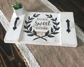 Home Sweet Home Tray/Farmhouse Tray/Rustic Tray