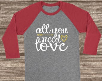 All You Need is Love Valentines Shirt - Unisex - Valentines Day T-shirts - Gold Glitter