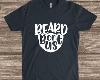 Toddler Beard Shirt - Beard or Bust - Funny Toddler T-shirts - Toddler Boys Shirt - Toddler Tees
