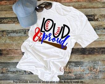 Loud & Proud Baseball Tshirt - Baseball Tee - Baseball Season - Baseball Mom