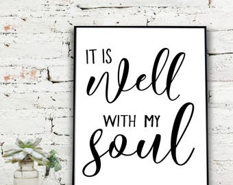 it is well with my soul |  {DIGITAL FILE}